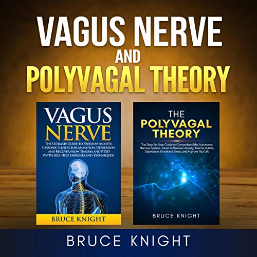 Vagus Nerve and Polyvagal Theory: 2 Books in 1 cover art