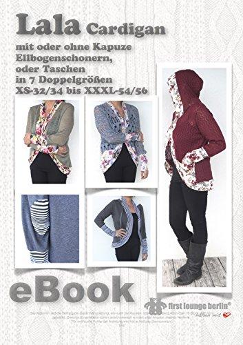 Lala Cardigan Nähanleitung mit Schnittmuster für Strickjacke bzw. Hoodie-Jacke mit oder ohne Kapuze in 7 Größen Gr. XS bis XXXL auf CD