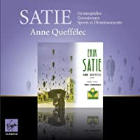 Satie: Piano Music by ANNE QUEFF?LEC (1992-09-23)