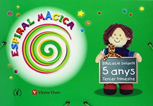 Espiral Màgica. Tercer Trimestre. Comunitat Valenciana. 5 Anys (Espiral Magica Material Alumno) - 9788431696276