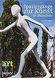 Spaziergänge zur Kunst in München - Daniela Engels
