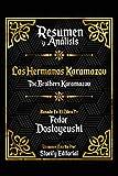 Resumen y Analisis: Los Hermanos Karamazov (The Brothers Karamazov) - Basado En El Libro De Fedor Dostoyevski