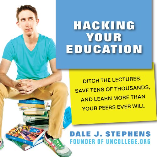 Hacking Your Education cover art