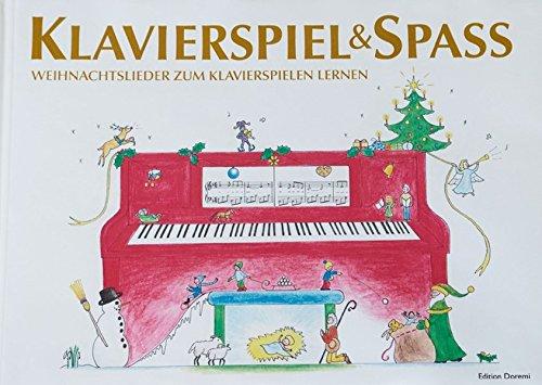 Klavierspiel & Spaß - Weihnachtslieder zum Klavierspielen lernen: inkl. Tastenschablone (passend für alle Klaviere/Keyboards mit normaler Tastengröße)