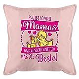 Shirtracer Muttertagsgeschenk Kissen - Es gibt so viele Mamas - Fuchsia - Unisize - Hellrosa -...