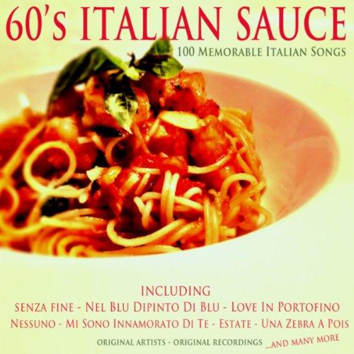 60's Italian Sauce (100 Memorable Italian Songs)