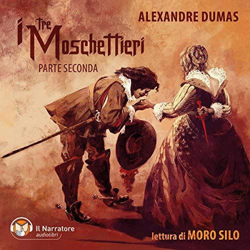 I tre moschettieri - Parte seconda  By  cover art