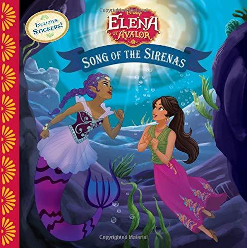 Elena of Avalor Song of the Sirenas (Disney Elena of Avalor Read-along)