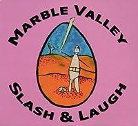 Slash & Laugh