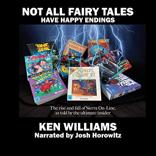 Not All Fairy Tales Have Happy Endings Audiobook By Ken Williams cover art