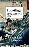 Hiroshige  36 Views of Mt Fuji 1852: Hardcover