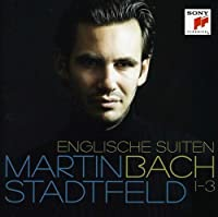 English Suites 1-3 by J.S. Bach