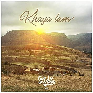 Khaya Lam'