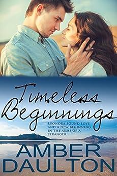 Timeless Beginnings by [Amber Daulton]