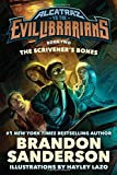The Scrivener s Bones: Alcatraz vs. the Evil Librarians (Alcatraz Versus the Evil Librarians, 2)