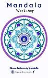 Mandala Workshop: Aprende a crear Mandalas