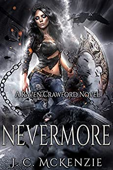 Nevermore: Raven Crawford, Book 2 (Crawford Investigations) by [J. C. McKenzie]