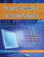 Emerging Technologies in Information Management