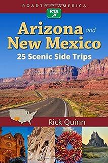 RoadTrip America Arizona & New Mexico: 25 Scenic Side Trips (Scenic Side Trips (1))