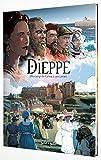 Dieppe, du camp de César à nos jours - De 75 après J-C à nos jours