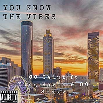 You Know the Vibes (feat. Yung Havin' & Og Smxxv)