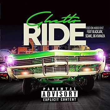 Ghetto Ride (feat. BlackJak, Scane & OG Kwanza)