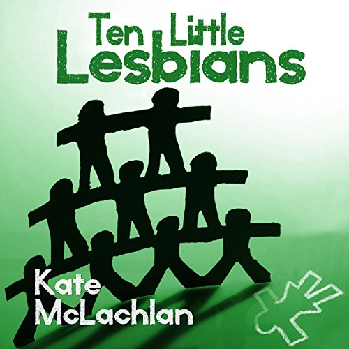 Ten Little Lesbians audiobook cover art