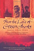 From the Land of Green Ghosts by Pascal Khoo Thwe(2003-03-03)