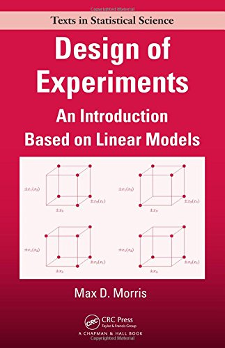 Design of Experiments: An Introduction Based on Linear Models Front Cover