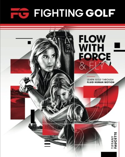 Fighting Golf: Flow with Force and Fly