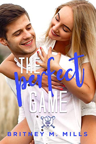 The Perfect Game: A Young Adult Romance (Rosemont High Baseball Book 2) (English Edition)