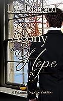 Agony and Hope (English Edition)