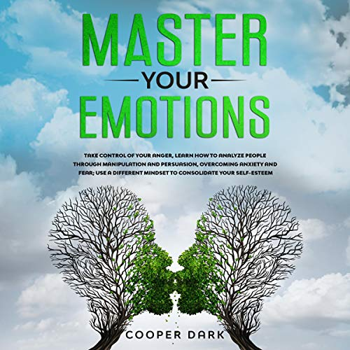 Master Your Emotions Audiobook By Cooper Dark cover art