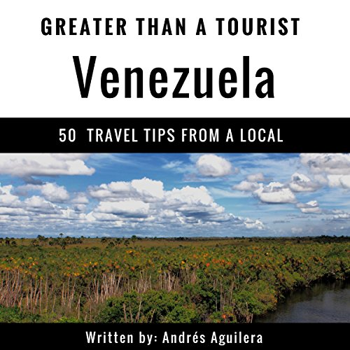 Greater Than a Tourist: Venezuela audiobook cover art