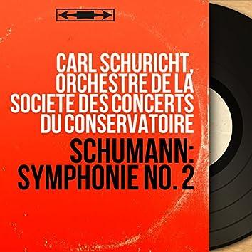 Schumann: Symphonie No. 2 (Mono Version)