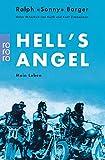 "Hell's Angel: Mein Leben - Ralph ""Sonny"" Barger"