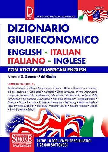 Dizionario giurieconomico. English-italian, italiano-inglese. Con voci dell'american english