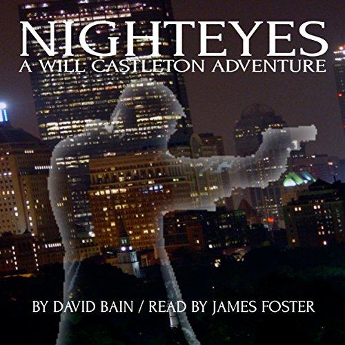 Nighteyes: A Will Castleton Adventure audiobook cover art