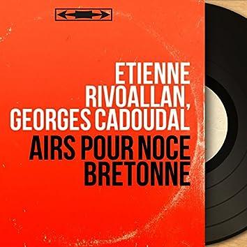 Airs pour noce bretonne (Mono version)