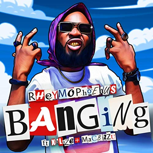 Banging (feat. Xblaze & Mac Bizzu)
