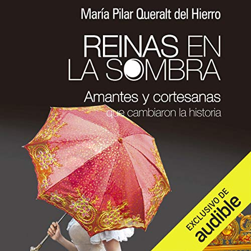 Reinas En La Sombra (Narración en Castellano) [Queens in the Shadows (Narración en Castellano) ] audiobook cover art