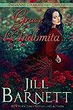 Grace l'Indomita: Voleva salvare il suo clan, ma aveva catturato l'uomo sbagliato (Inganni...