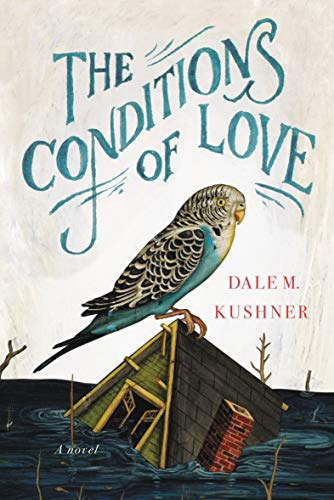 The Conditions of Love: A Novel