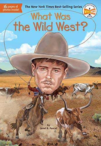 What Was the Wild West? (What Was?) (English Edition)の詳細を見る