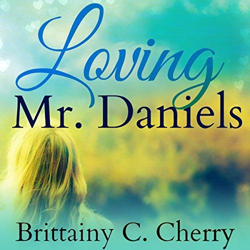 Loving Mr. Daniels audiobook cover art