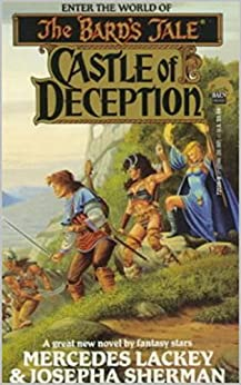 Castle of Deception: (The Bard's Tale: Naitachal #1) by [Mercedes  Lackey]