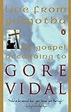 Live from Golgotha: The Gospel According to Gore Vidal
