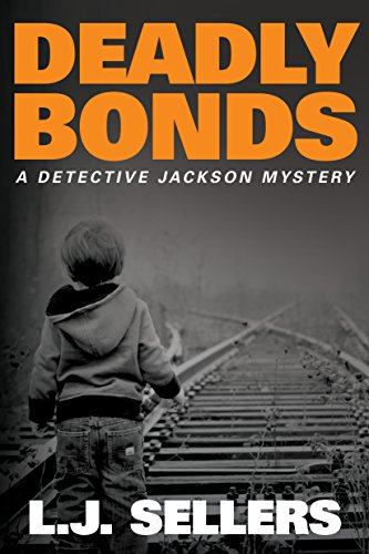 Deadly Bonds (A Detective Jackson Mystery) (English Edition)