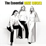 The Essential Dixie Chicks von The Chicks