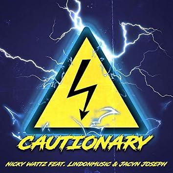 Cautionary (feat. LindonMusic & Jacyn Joseph)